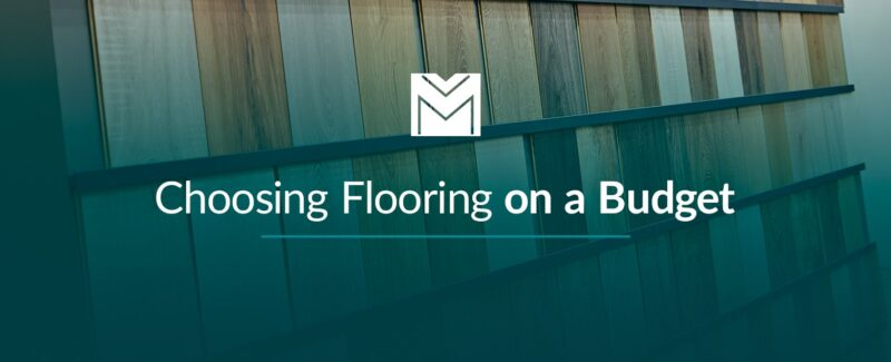 Choosing Flooring on a Budget